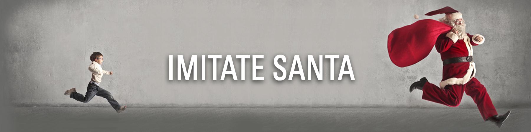 Imitate Santa